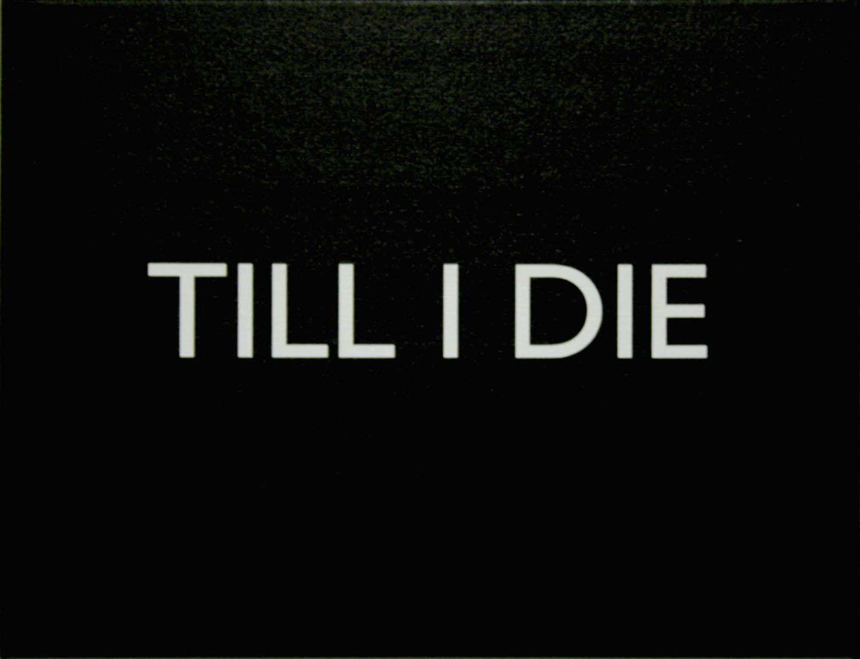 Olivier Babin Till i die (02/01/2009), liquitex sur toile, 27X35 cm, 2009 pièce unique