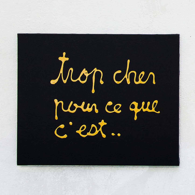 Ben, Trop cher pour ce que c'est...,acrylique sur toile, 60x40cm, 2014• Le Château :Sors de ta réserveExposition colelctive19.01 - 10.3.18